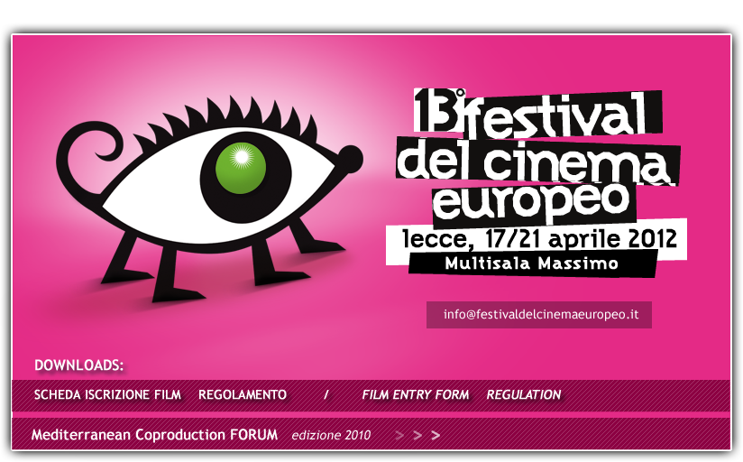 welcome 13° Festival del Cinema Europeo e Mediterranean Coproduction Forum